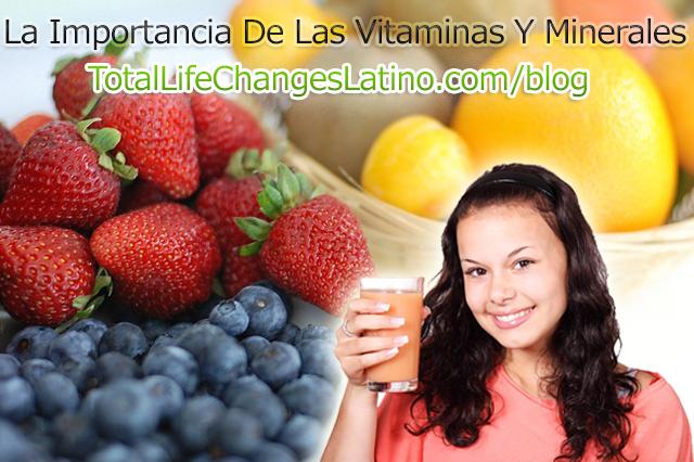 La Importancia De Las Vitaminas Y Minerales